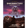 Call of Cthulhu (7th Edition): Down Darker Trails - Terrors of Cthulhu in the Wild West