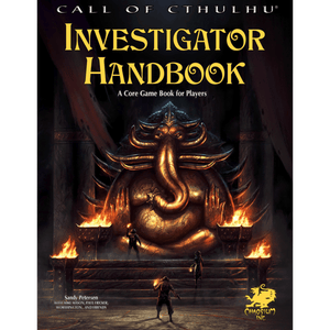 Call of Cthulhu (7th Edition): Investigator Handbook