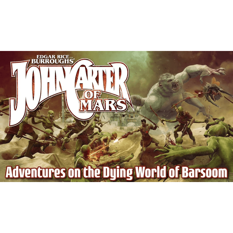 John Carter of Mars RPG: Adventures on the Dying World of Barsoom
