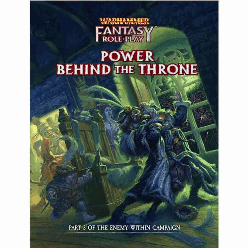 Warhammer Fantasy Roleplay (4th Edition): Power Behind The Throne (PRE-ORDER)