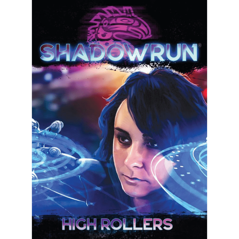 Shadowrun RPG: High Rollers (Shadowrun Corp Dice)