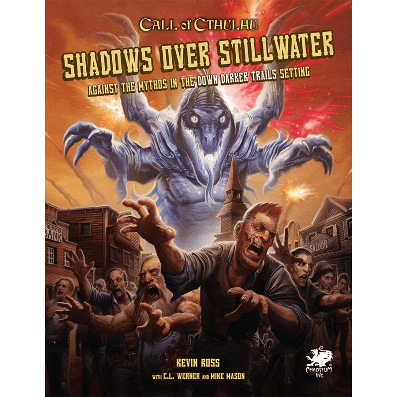 Call of Cthulhu (7th Edition): Shadows over Stillwater