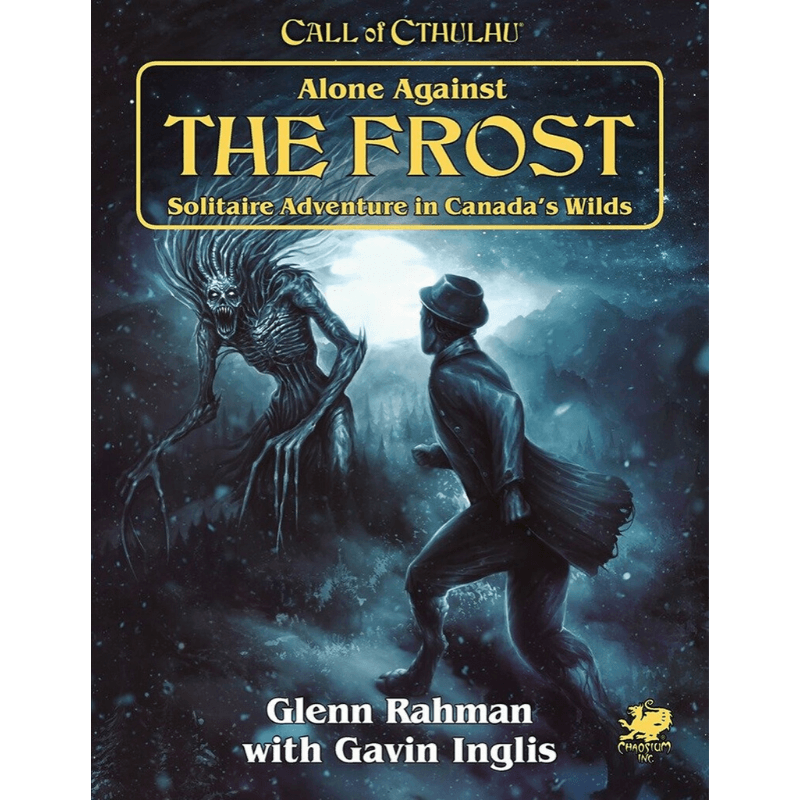 Call of Cthulhu (7th Edition): Alone Against The Frost