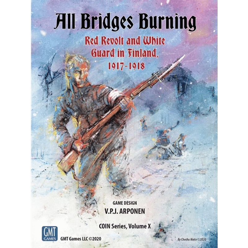 All Bridges Burning: Red Revolt and White Guard in Finland, 1917-1918 (PRE-ORDER)