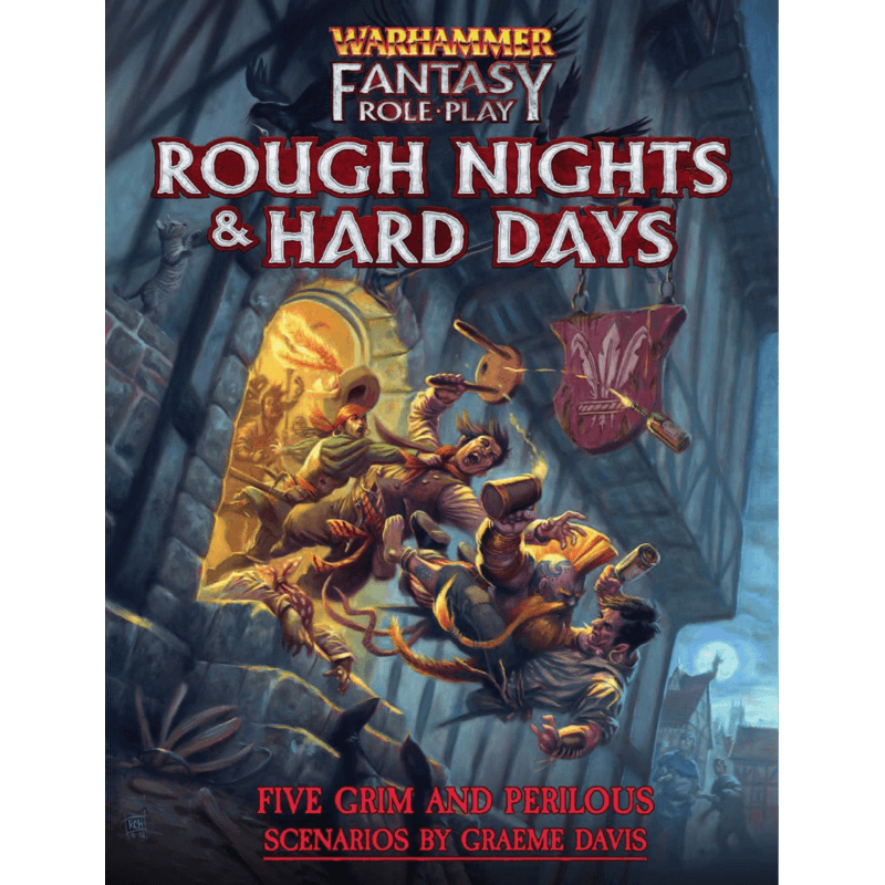 Warhammer Fantasy Roleplay Fourth Edition: Rough Nights & Hard Days (PRE-ORDER)