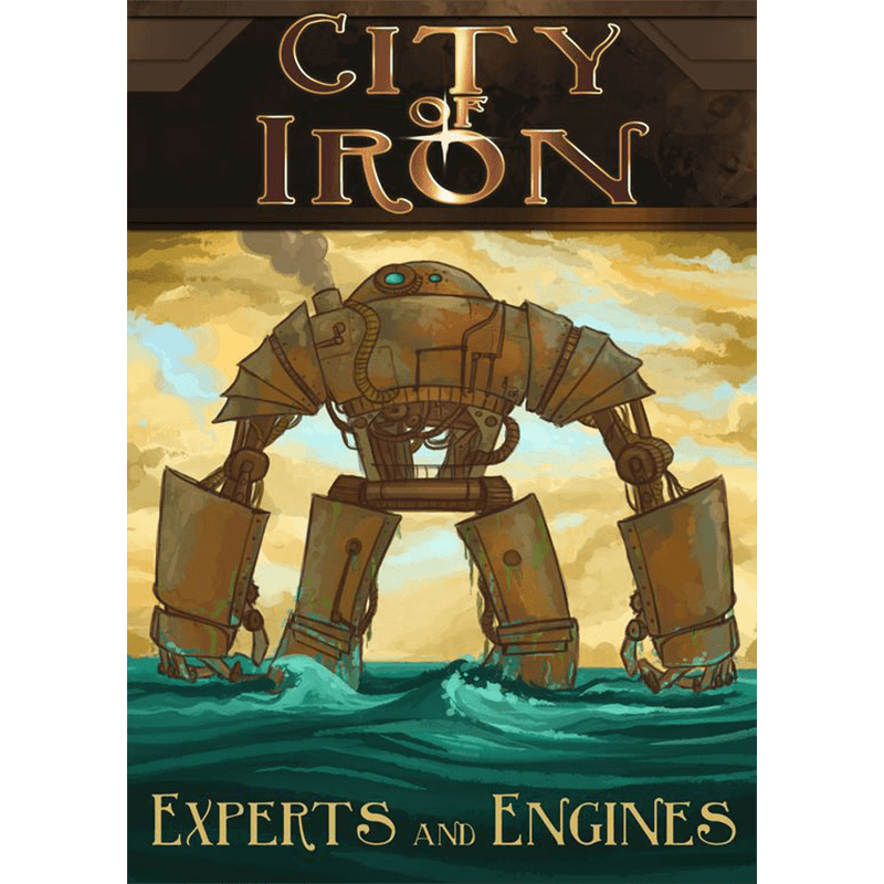 City of Iron: Experts and Engines
