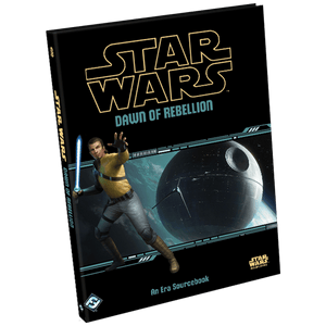 Dawn of the Rebellion: Star Wars Roleplaying Game