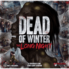 Dead of Winter - The Long Night - Thirsty Meeples