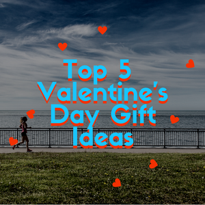 Top 5 Valentine's Day Gift Ideas