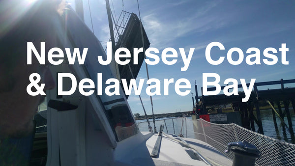 Episode 18 - Sailing the New Jersey Coast and Delaware Bay!