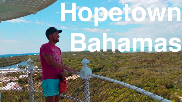 Episode 37 - Hopetown Bahamas