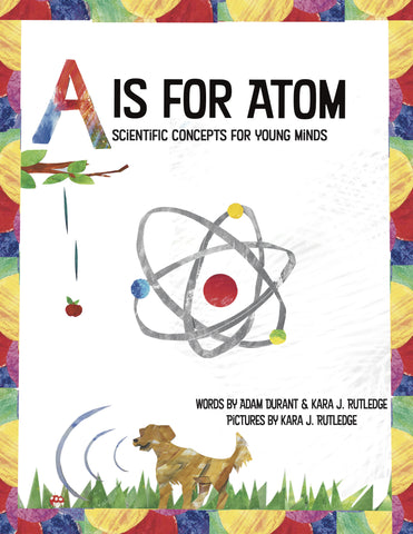 A is for Atom: Scientific Concepts for Young Minds