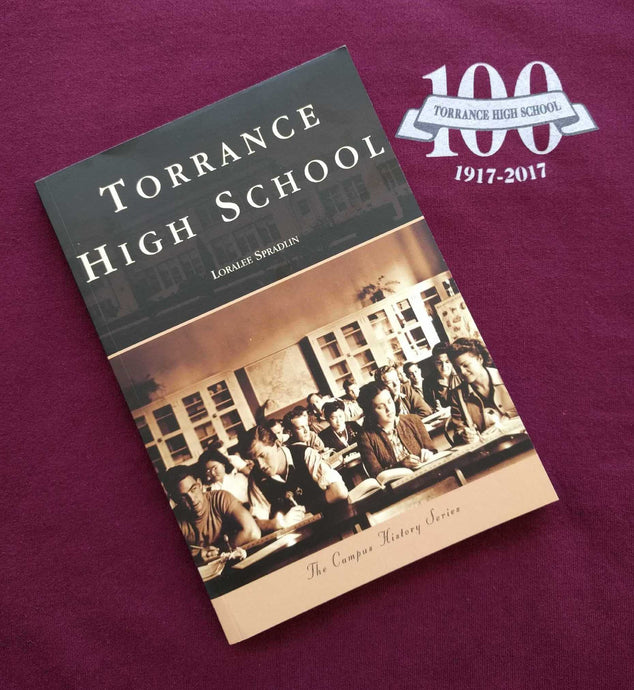 Torrance High School ~ Campus History Series ~ Book / Mail option