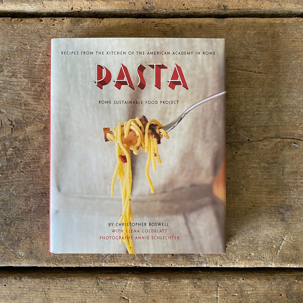 Pasta: Recipes from the Kitchen of the American Academy in Rome