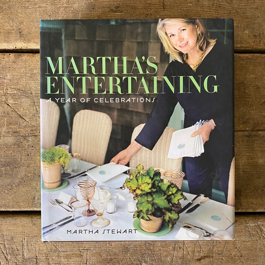 Martha's Entertaining: A Year of Entertaining