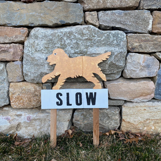 Slow Down for Dog sign - Golden Retriever