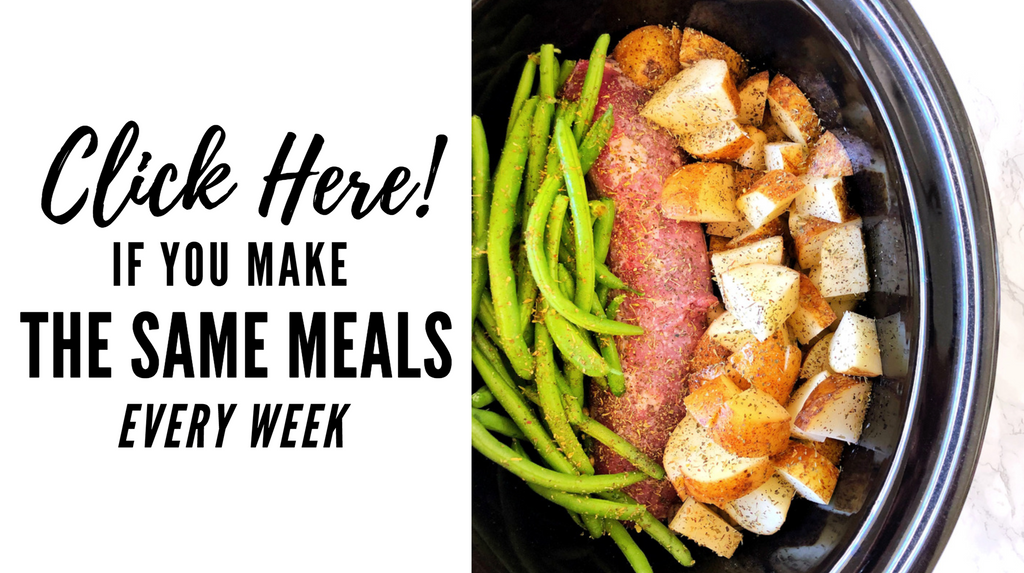 Click Here if You Make the Same Meals Every Week