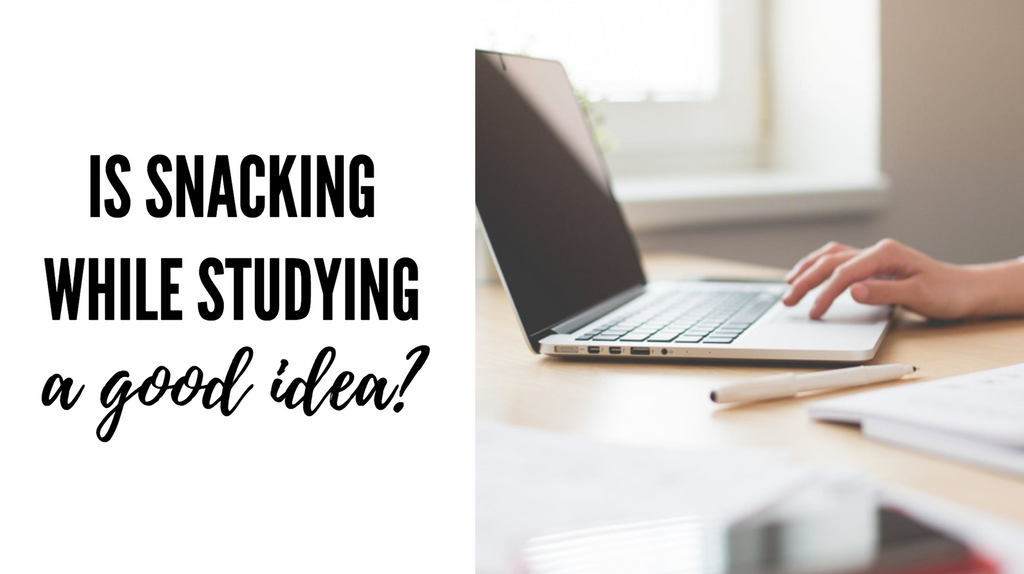 Is snacking while studying a good idea?