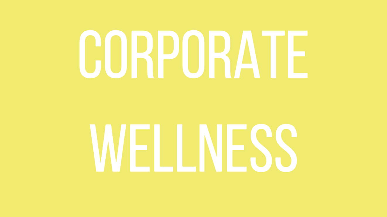 Corporate Wellness Yeah Girl! Nutrition, LLC