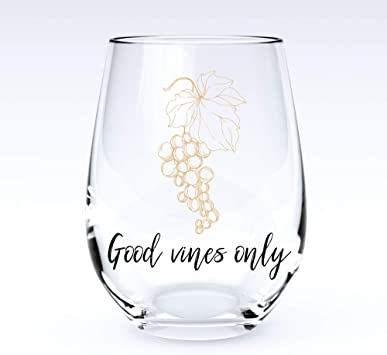 Image of Good Vines Only | Stemless Funny Wine Glass