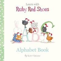 Ruby Red Shoes ABC Book