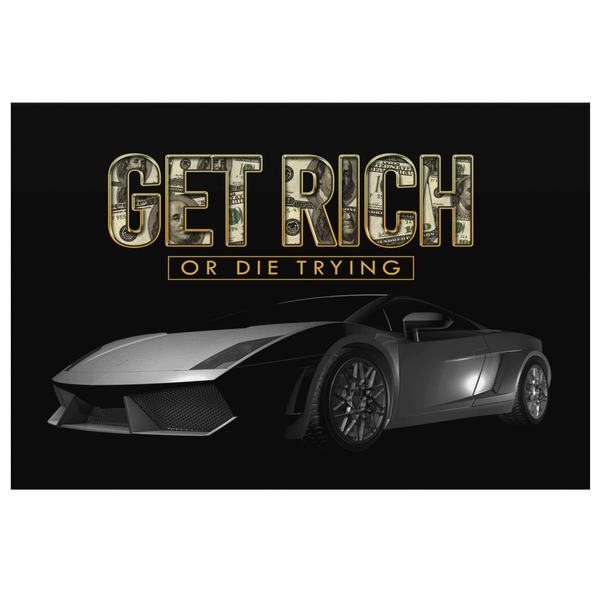 Get Rich Or Die Trying - Blend On Canvas
