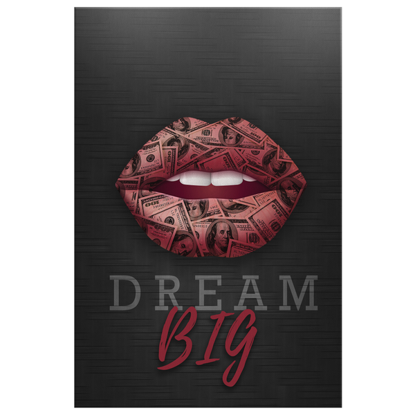 Dream Big - Blend On Canvas