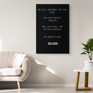 Proud To Be Melanin - Blend On Canvas