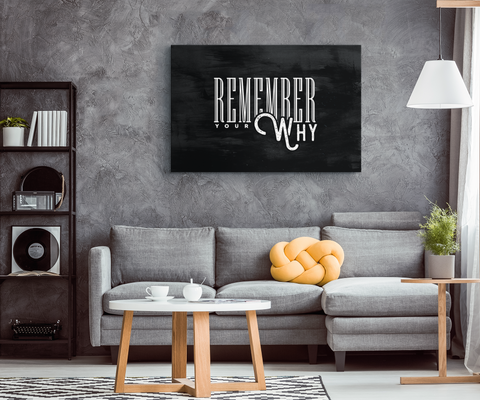 Remember Your Why - Blend On Canvas