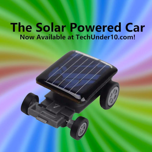 The Solar Powered Car | www.TechUnder10.com