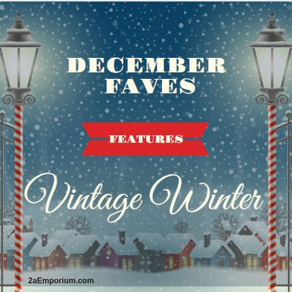 "December Faves features ""Vintage Winter"""