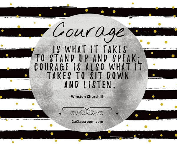 Courage by Winston Churchill_2aClassroom