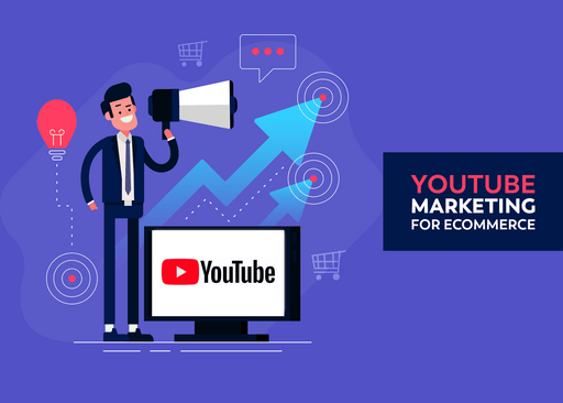 Youtube Marketing for eCommerce