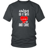 NURSES DO IT WITH LOVE - T-Shirt - Shopichic