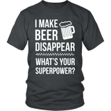 I Make Beer Disappear Tshit