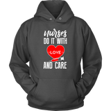 NURSES DO IT WITH LOVE - Hoodie - Shopichic