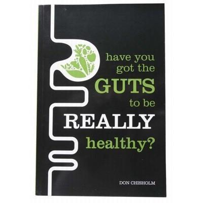 Have You Got The Guts To Be Healthy? - BOOK