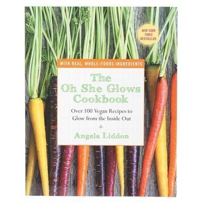 Oh She Glows Cookbook - BOOK