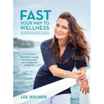 Fast Your Way To Wellness - BOOK