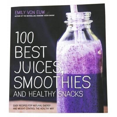 100 Best Juices, Smoothies And Healthy Snacks - Health Tree Australia