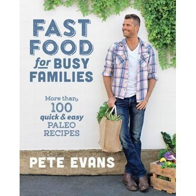 Fast Food For Busy Families - BOOK