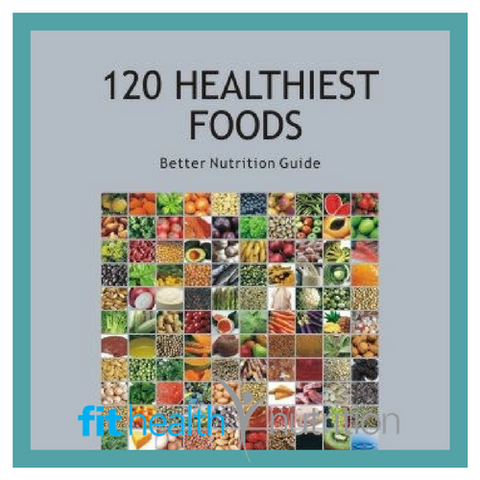 Aracacia Guide 120 Healthiest Foods Book