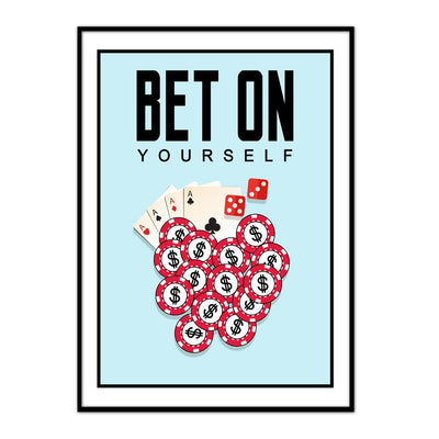 Bet On Yourself - Canvasist