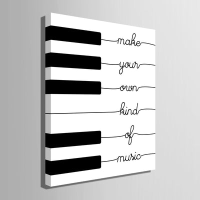 Make Your Own Kind Of Music - Canvasist