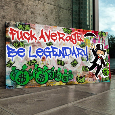 Be Legendary Canvas Art - Canvasist