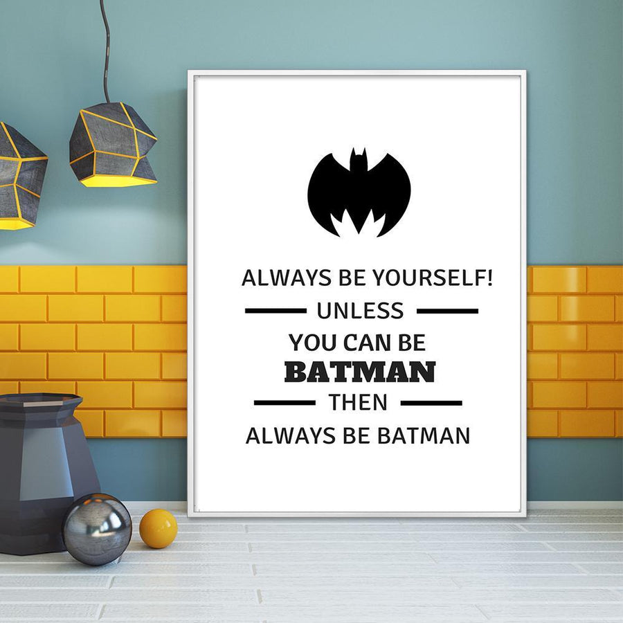 Always Be Batman - Canvasist