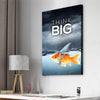 Think Big - Canvasist