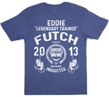 "Eddie ""Legendary Trainer"" Futch"