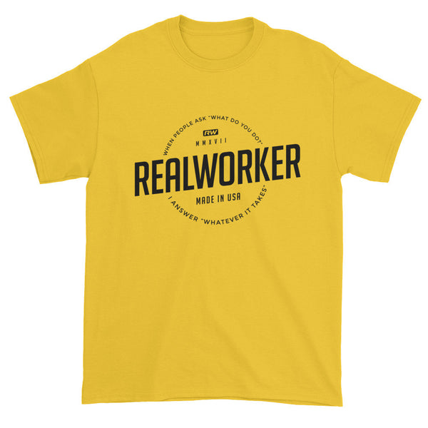 Real Worker T shirts