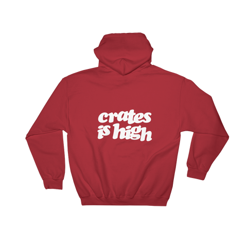 Crates is High Hoodie
